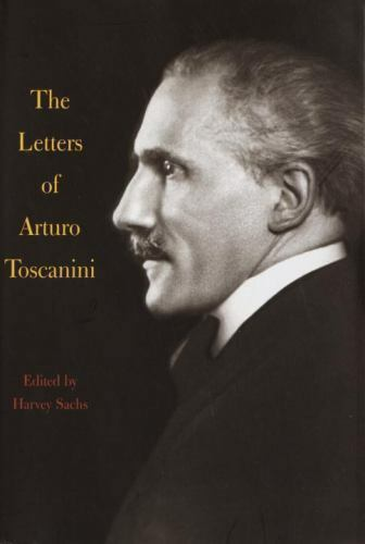 Letters of Arturo Toscanini-ExLibrary