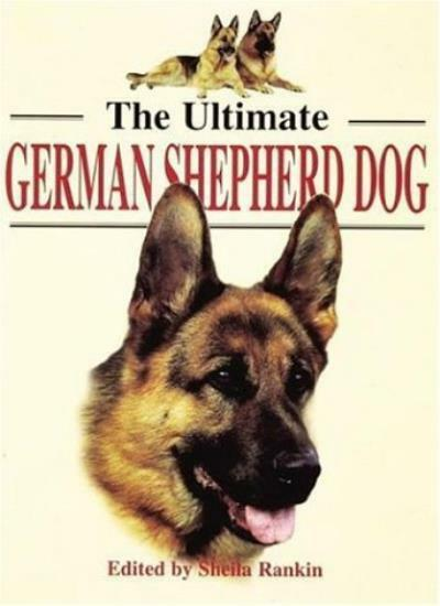 The Ultimate German Shepherd Dog (Ultimates),Sheila Rankin