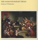 The Salem Witchcraft Trials by Katherine W Richardson (Paperback / softback, 1983)