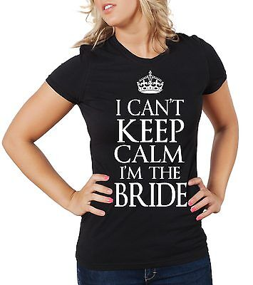 WIFE Ladies Fitted Cotton T-Shirt Engagement I CAN/'T KEEP CALM