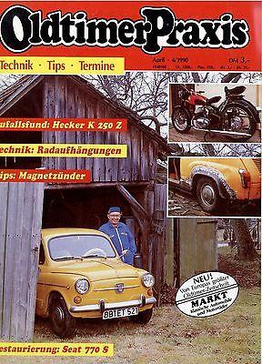 Ehrlich Oldtimer Praxis 1990 4/90 Trabant Sachsenring P 240 Seat 770 S Hecker K 250 Z Ut Auto & Verkehr Berichte & Zeitschriften