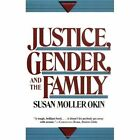 Justice, Gender, and the Family by Susan Okin (Paperback, 1991)