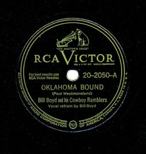 BILL-BOYD-and-his-Cowboy-Ramblers-on-1946-RCA-Victor-20-2050-Oklahoma-Bound