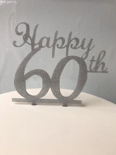 Happy 60th Idéal Pour Anniversaire Ou Anniversaire Acrylique Glitter silver cake topper