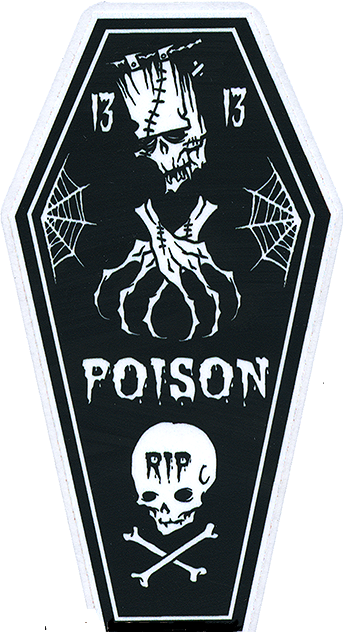 Poison Coffin 13 STICKER Decal Frankenstein Skull Cross Bones Eric Pigors PG65