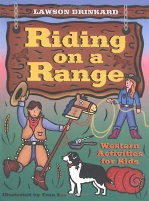 RIDING ON A RANGE WESTERN ACTIVITIES FOR KIDS games recipes for fun