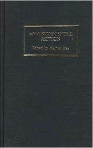 Environmental Action : A Citizen's Guide by Day, Martyn