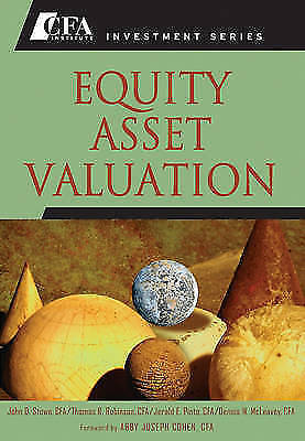 Equity Asset Valuation (CFA Institute Investment Series), Stowe, John D. & Robin
