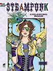 Creative Haven Steampunk Coloring Book by Marty Noble (Paperback, 2013)