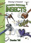 Drawing Awesome Insects by Damien Toll (Hardback, 2015)