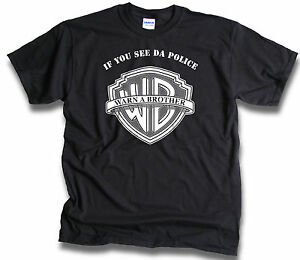 If-You-See-Da-Police-Warn-A-Brother-Mens-T-Shirt-Rap-Hip-Hop-Sm-3XL-Front-Rear