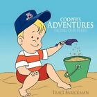 Cooper's Adventures Facing Our Fears by Traci Barickman 9781452003269