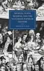 Dickens, Novel Reading, and the Victorian Popular Theatre by Deborah Vlock (Hardback, 1998)