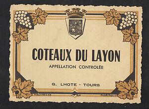 ETIQUETTE-ANCIENNE-de-VIN-034-COTEAUX-du-LAYON-034-G-LHOTE-a-TOURS-37