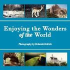 Enjoying The Wonders of The World 9781425998769 by Deborah Oelrich Paperback