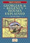 Georgian and Regency Houses Explained by Trevor Yorke (Paperback, 2007)