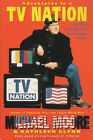 Adventures in a TV Nation by Michael Moore (Paperback, 2002)