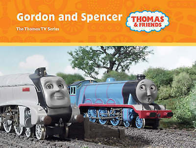 """AS NEW"" Awdry, Rev. Wilbert Vere, Gordon and Spencer (Thomas & Friends) Book"