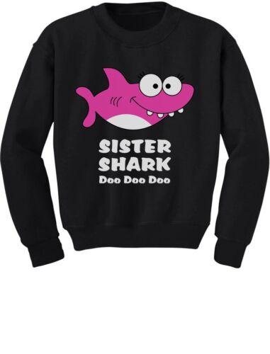 Sister Shark doo Doo Gift For Big Little Sister Toddler//Kids Sweatshirt Dance