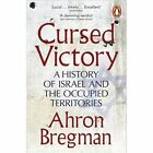 Cursed Victory: A History of Israel and the Occupied Territories by Ahron Bregman (Paperback, 2015)
