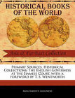 Primary Sources, Historical Collections: The English Governess at the Siamese Court, with a Foreword by T. S. Wentworth by Anna Harriette Leonowens (Paperback / softback, 2011)