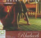 Rhubarb by Craig Silvey (CD-Audio, 2013)