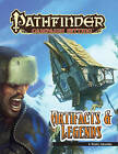 Pathfinder Campaign Setting: Artifacts and Legends by F. Wesley Schneider (Paperback, 2012)