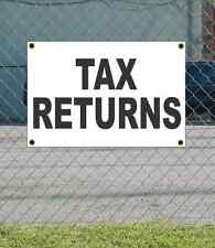 2x3 TAX RETURNS Black & White Banner Sign NEW Discount Size & Price FREE SHIP
