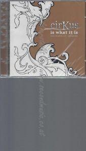 PROMO-CD-CIRKUS-IS-WHAT-IT-IS-NEU