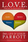 L.O.V.E.: Putting Your Love Styles to Work for You by Les Parrott, Leslie L. Parrott (Paperback, 2009)