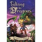 Talking to Dragons by Patricia C. Wrede (Paperback, 2015)
