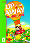 Up and Away in English: 3: Student Book by Terence G. Crowther (Paperback, 1998)