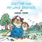 Just Me and My Little Brother: A Book of Parables by Mercer Mayer (Hardback, 1998)