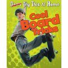 Cool Board Tricks by Ellen Labrecque (Paperback, 2014)