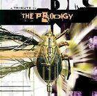 A Tribute to the Prodigy by Various Artists (CD, Mar-2002, Cleopatra)