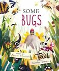 Some Bugs by Angela DiTerlizzi (Board book, 2016)