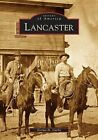 Lancaster by Norma H Gurba (Paperback / softback, 2005)