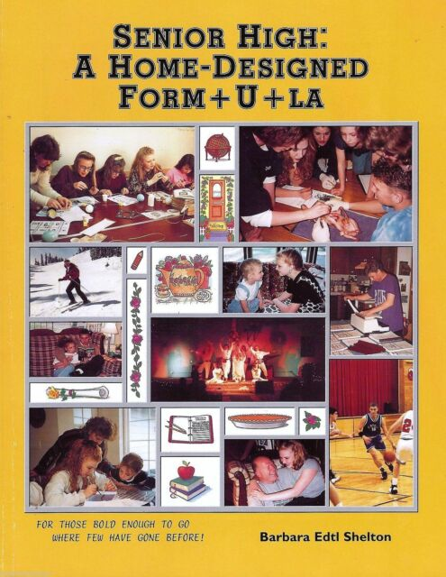 Senior High A Home-Designed Formula Barbara Shelton Updated Homeschooling