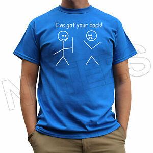 c136817758 I've Got Your Back Matchstick Man Funny Men's Ladies Kid T-Shirt ...