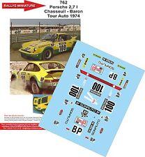 DÉCALS 1/43 réf 762 Porsche 2.7l Chasseuil Tour Auto 1974