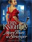 More Than a Stranger by Erin Knightley (CD-Audio, 2013)