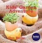 Kids' Garden Adventure by Don Burke (Hardback, 2014)