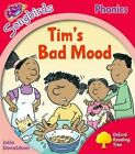 Oxford Reading Tree: Level 4: More Songbirds Phonics: Tim's Bad Mood by Julia Donaldson (Paperback, 2012)