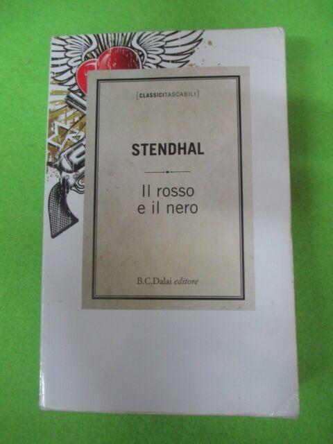 book LIBRO IL ROSSO E IL NERO di STENDHAL 2010 B.C.Dalai (L8)
