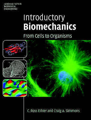 1 of 1 - USED (GD) Introductory Biomechanics: From Cells to Organisms (Cambridge Texts in