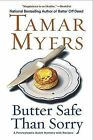 Butter Safe Than Sorry by Tamar Myers (Paperback / softback, 2010)