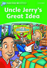 Dolphin Readers Level 3: Uncle Jerry's Great Idea by Norma Shapiro (Paperback, 2005)