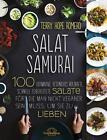 Salat Samurai von Terry Hope Romero (2016, Gebundene Ausgabe)