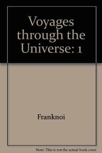 Voyages Through the Universe (Vol. 1) - Paperback By Fraknoi, Andrew - GOOD