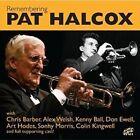 Remembering Pat Halcox 5017116533822 CD